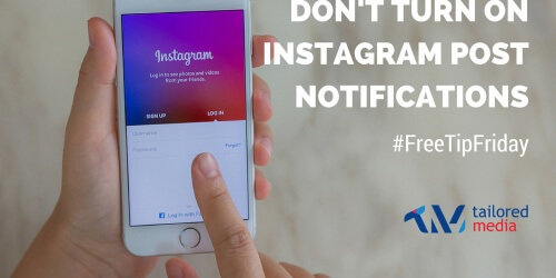 Don't Turn On Instagram Post Notifications