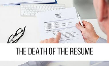 The Death of the Resume