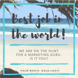 Are you looking for the best job in the world (well, maybe not the world, but the Gold Coast)?