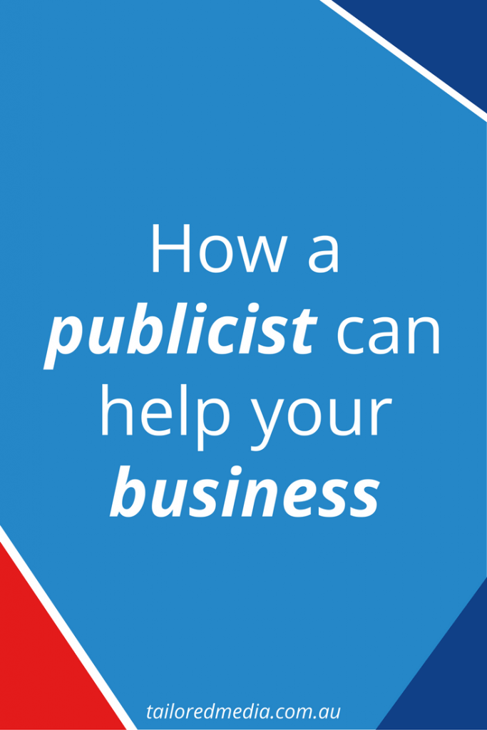 how a publicist can help your business